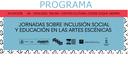 Las Jornadas sobre Inclusión Social y Educación en las Artes Escénicas regresarán a Madrid en su 12ª edición