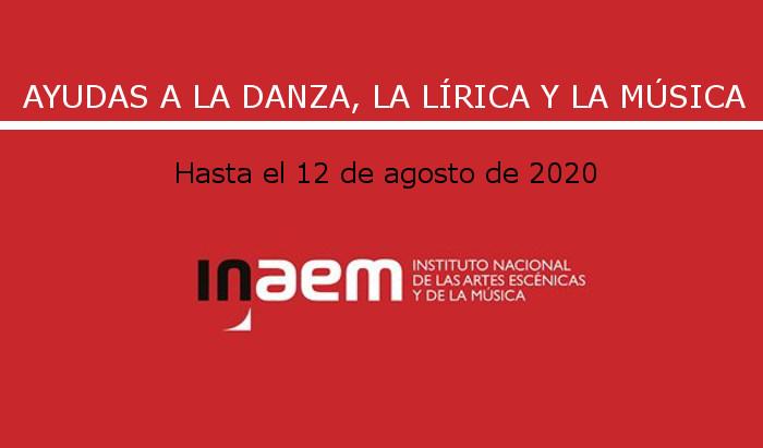 Convocadas ayudas del INAEM a la danza, la lírica y la música 2020