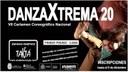 Certamen coreográfico Nacional DanzaXtrema20
