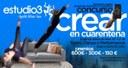 Estudio 3 lanza el concurso 'Crear en cuarentena'