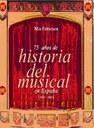 75 años de historia del musical en España (1930-2005)