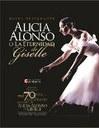 Alicia Alonso o la eternidad de Giselle