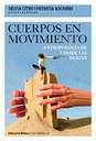 Cuerpos en movimiento. Antropología de y desde las danzas