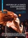 Historia de la danza contemporánea en España. Vol.1