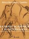 La danza académica. Análisis del movimiento en relación con la estructura musical