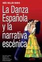 La Danza Española y la narrativa escénica