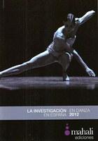 La investigación en danza en España 2012