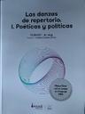 Las danzas de repertorio I. Poéticas y políticas