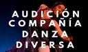 Convocatoria audición bailarines con diversidad funcional - Compañía de Danza Diversa Dan Zass